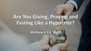 """COTR Live Stream 8-22-2021: """"Are You Giving, Praying, and Fasting Like a Hypocrite?"""""""