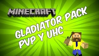 GLADIATOR PVP PACK!!! UHC Y PVP