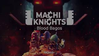 Machi Knights: Blood Bagos