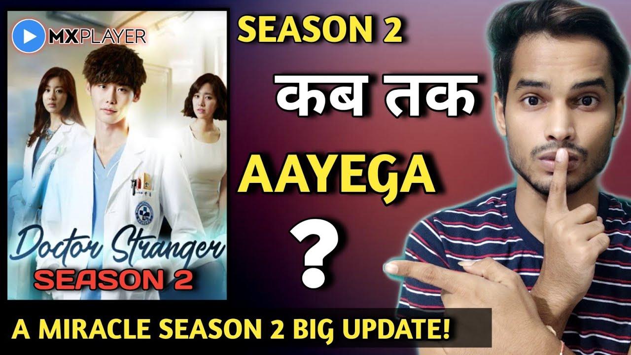 Download Doctor Stranger Season 2 Release Date | MX PLAYER | Dr Stranger Season 2 | A Miracle Season 2 Update