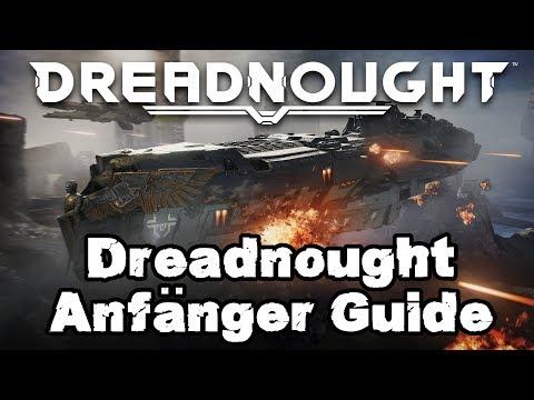 """Dreadnought Klasse """"Anfänger GUIDE"""" Deutsch/German Dreadnought Gameplay"""