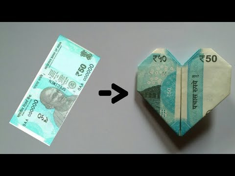 How to make heart from 50 rs note ...