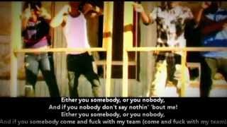 Dizzy Wright - Somebody or Nobody - Lyrics
