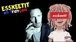 Lil Pump Esskeetit traduction en francais COVER Frank Cotty.mp3