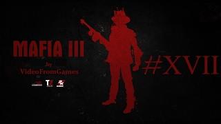 Прохождение Mafia III 17 Тикфо-Харбор для Берка