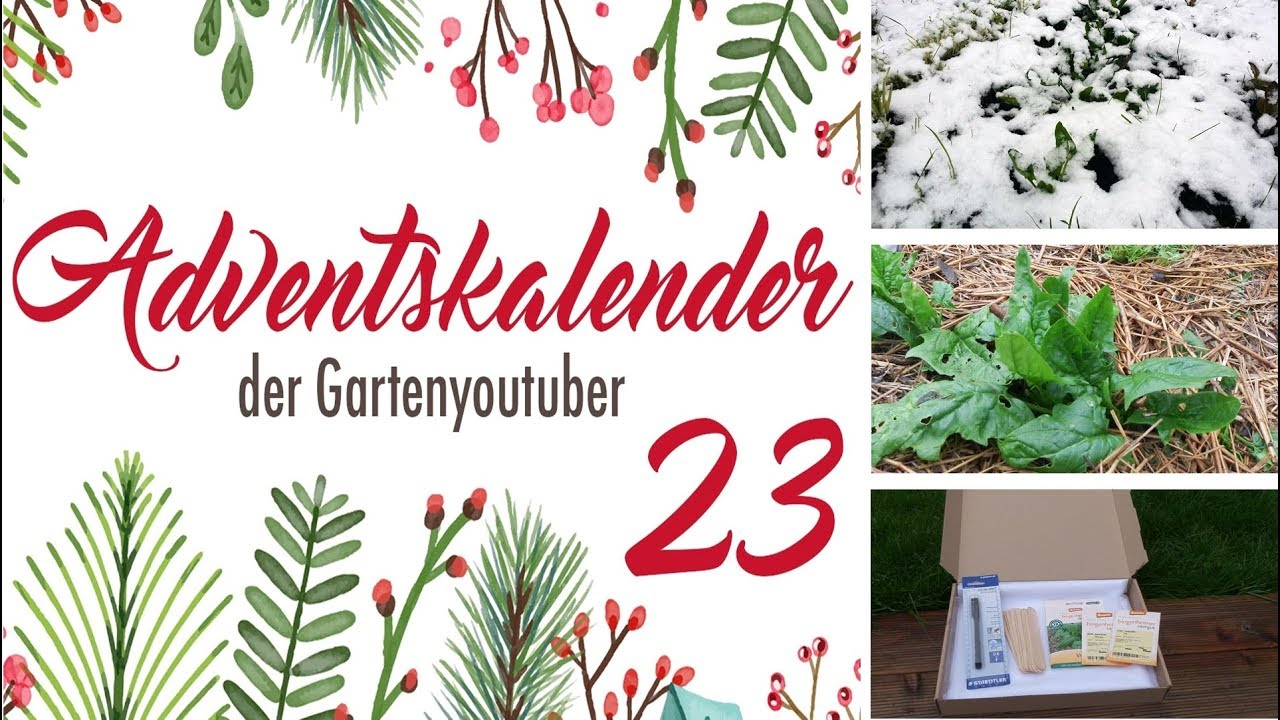 23 adventskalender der garten youtuber 2017 youtube. Black Bedroom Furniture Sets. Home Design Ideas