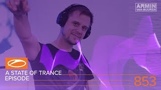 a state of trance episode 853 asot853
