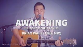 Awakening - Hillsong, Chris Tomlin (full mix) - free mp3 and loops