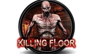 NW Plays Killing Floor - Carefully Laid Plans