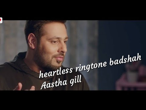 Heartless ringtone badshah aastha gill