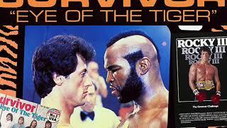 Survivor - Eye Of The Tiger ( Rocky III Soundtrack )