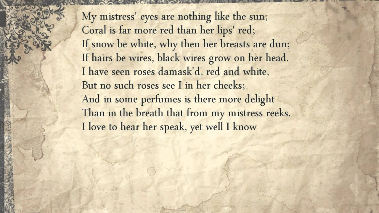 my mistresses eyes william shakespeare This performance is from the sonnets by william shakespeare for ipad,  described by the sunday times as 'an extraordinary.