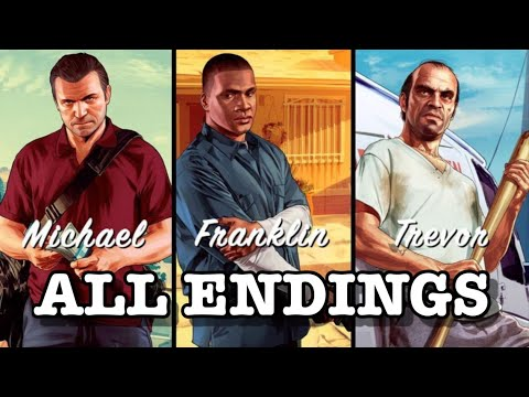 Grand Theft Auto 5 - All Endings (A, B, and C)
