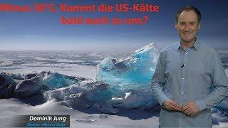 Kälteschock: Minus 30°C! Kommt die Kälte auch nach Deutschland? (Moderation: Dominik Jung)