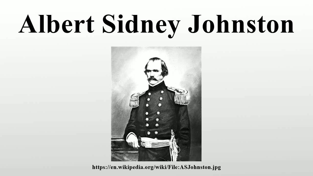 82e68d970bd Albert Sidney Johnston - YouTube