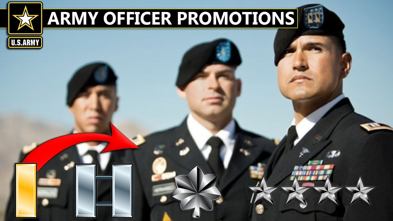How Army Officers Get Promoted   2nd Lieutenant To General