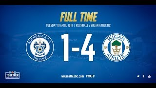 HIGHLIGHTS: Rochdale 1 Wigan Athletic 4 - 10/04/2018