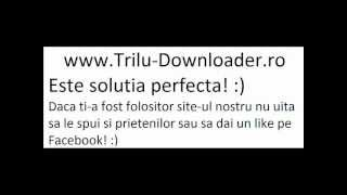 Trilulilu download 2014