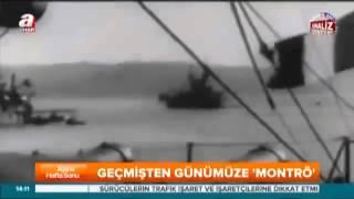 Montrö Boğazlar Sözleşmesi ve Kanal İstanbul'un Önemi