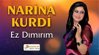 Narina Kurdi - Ez Dımırım