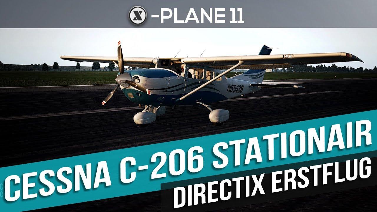X-Plane 11- Erstflug mit der Cessna C-206 Stationair | Gameplay deutsch PC  Part 83