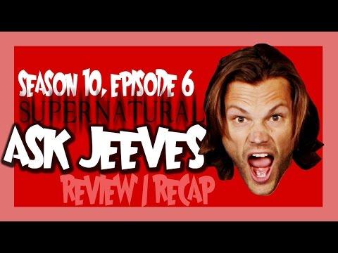 Supernatural Season 10 Episode 6 Recap/Review - Ask Jeeves