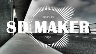 챈슬러 (Chancellor) - Angel [8D TUNES / USE HEADPHONES] 🎧