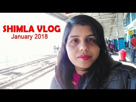 Shimla Trip With Family | Jan 2018 | Day 1 Vlog
