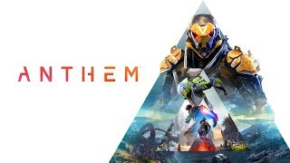 Anthem Official Cinematic Trailer (2018)