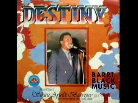 Download Alhaji Sikiru Ayinde Barrister -  Destiny