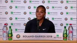 Serena Williams Withdraw 2018 Roland Garros Press Conference