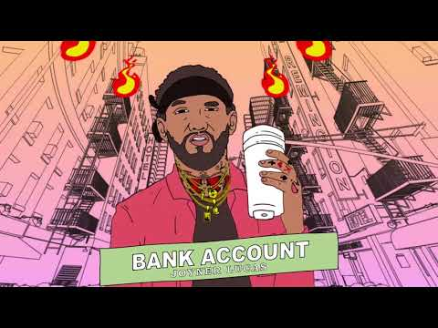 Joyner Lucas  Bank Account Remix