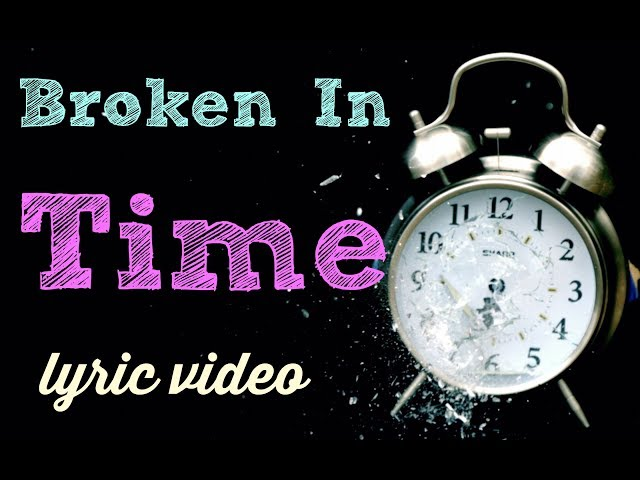 Broken In Time (Official Lyric Video) -Across The Board