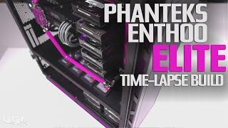 Phanteks Enthoo Elite - Time-lapse build video thumbnail