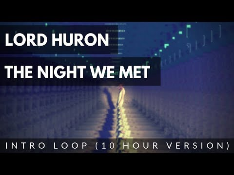 Lord Huron - The Night We Met | (SMOOTH 10 HOUR INTRO LOOP) | Updated Version | JTP Covers