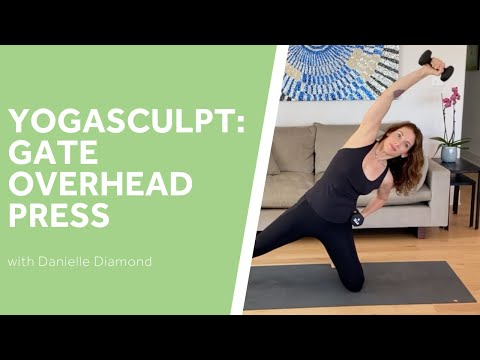 Yoga Sculpt: Gate Overhead Press