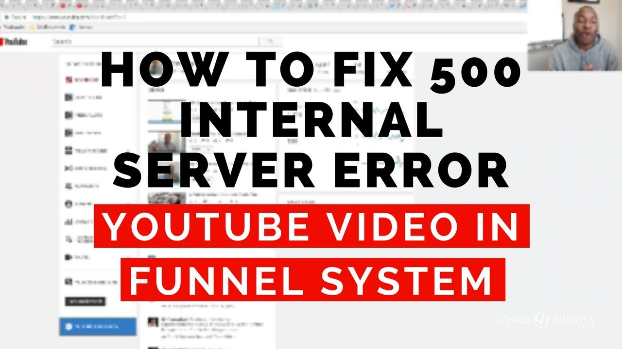How to Fix 500 Internal Server Error: YouTube Video Not Loading in Funnel  System
