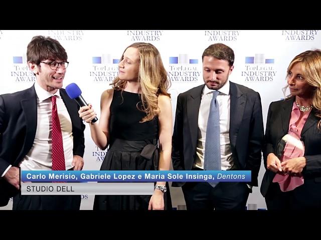 Carlo Merisio, Gabriele Lopez e Maria Sole Insinga, Dentons   TopLegal Industry Awards 2019
