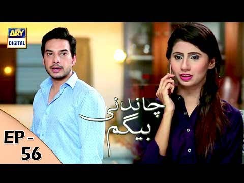 Chandni Begum - Episode 56 - 25th December 2017 - ARY Digital Drama