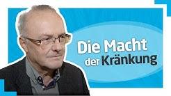 """Dr. Reinhard Haller: """"Kränkungen werden dann gefährlich, wenn man sie verdrängen muss"""""""