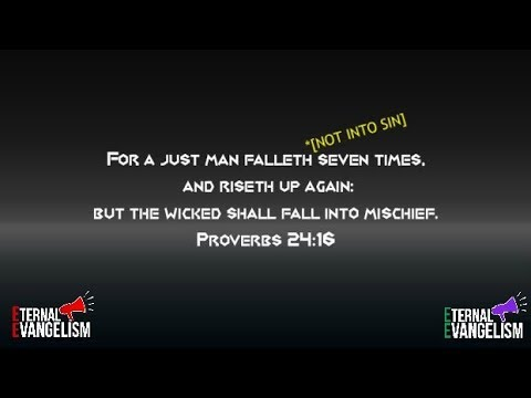 A Just Man Falleth 7 Times   NOT INTO SIN