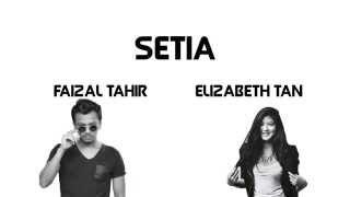 Cover images SETIA - Elizabeth Tan ft. Faizal Tahir [LIRIK]
