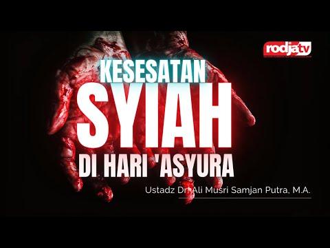 Kesesatan Syiah di Hari 'Asyura l Ustadz Dr. Ali Musri Samjan Putra, M.A.