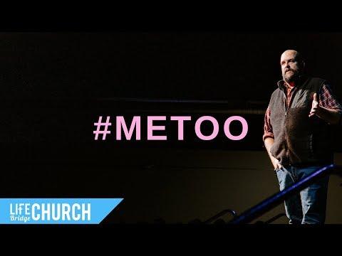#MeToo Movement - The Elephant in the Room Sermon Series - Grant Agler - Life Bridge Church Mp3