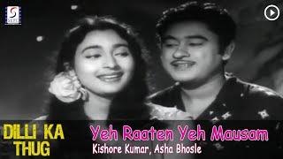 Yeh Raaten Yeh Mausam - Kishore Kumar, Asha Bhosle @ Dilli Ka Thug - Kishore Kumar, Nutan