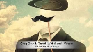 Greg Gow & Gareth Whitehead | Vacant | EPM