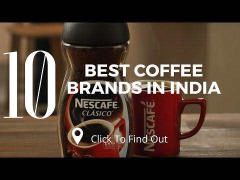 Top 10 Best Coffee Brands In India