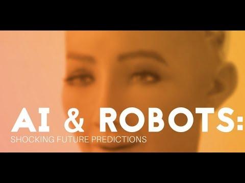 AI & Robots: Shocking Future Predictions