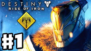 Destiny: Rise of Iron - Gameplay Walkthrough Part 1 - King of the Mountain! Year 3! (PS4, Xbox One)