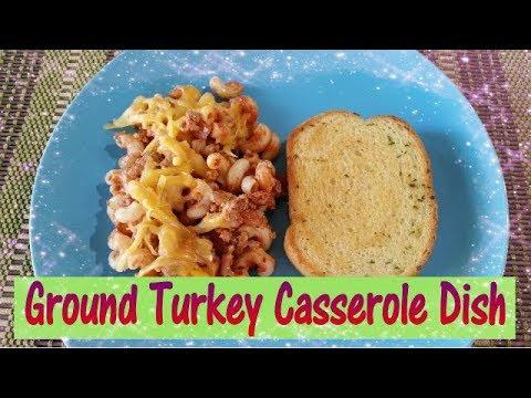 Recipe Share | Ground Turkey Casserole | Easy Family Dinner